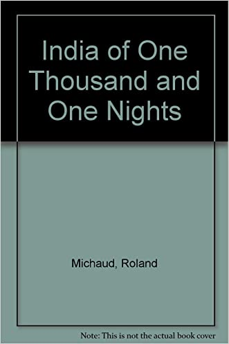 India of One Thousand and One Nights