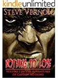 Nothing To Lose: The Adventures of Captain Nothing