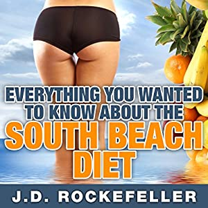 Everything You Wanted to Know About the South Beach Diet Audiobook