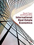International Real Estate Economics (0230507581) by Keogh, Geoffrey