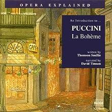 Puccini: La Bohème | Livre audio Auteur(s) : Thomson Smillie Narrateur(s) : David Timson
