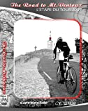 L'ETAPE DU TOUR 2009 DVD - THE ROAD TO MT. VENTOUX