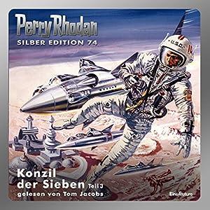 Konzil der Sieben - Teil 3 (Perry Rhodan Silber Edition 74) Hörbuch
