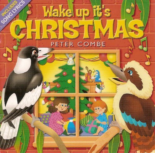 Wake Up It's Christmas by Peter Combe