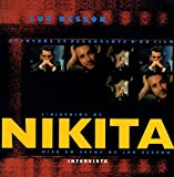echange, troc Luc Besson - L'Histoire de Nikita