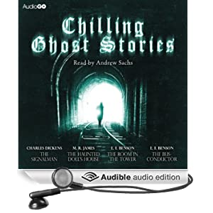 Chilling Ghost Stories (Unabridged)