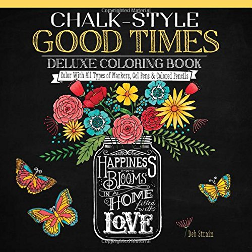chalk-style-good-times-deluxe-coloring-book-color-with-all-types-of-markers-gel-pens-colored-pencils