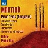 Martinu: Complete Piano Trios / Piano Trio No. 2 in D minor / Bergerettes / Piano Trio No.3 in C
