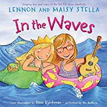 In the Waves (       UNABRIDGED) by Lennon Stella Narrated by Maisy Stella, Lennon Stella