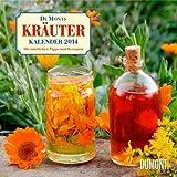 DuMonts Kräuter Kalender 2014. Broschürenkalender: Mit nützlichen Tipps und Rezepten