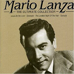 Mario Lanza The Ultimate Collection by RCA