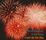 Light Up the Sky by Rick Wakeman