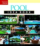 Pool Idea Book (Tauton's Idea Book Series)