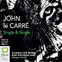 Single & Single (       UNABRIDGED) by John le Carré Narrated by Michael Jayston