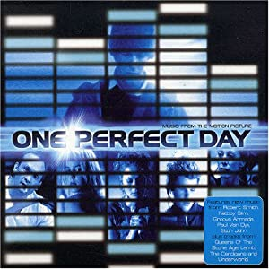 Amazon.com: Various Artists: One Perfect Day: Music From The Motion
