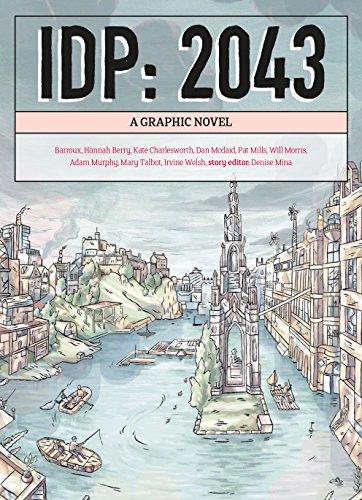 IDP: 2043: A Graphic Novel