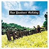 Neo Yankees' Holiday[UHQCD]