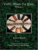 echange, troc Jessica Walsh - Celtic Music for Flute Volume 2 Book/audio CD