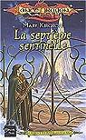 Lancedragon - Séquence des défenseurs de la magie, tome 3 : La septième sentinelle par Kirchoff