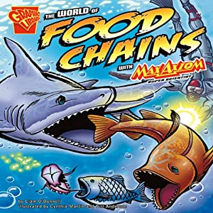 The World of Food Chains with Max Axiom, Super Scientist Audiobook