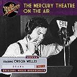 The Mercury Theatre on the Air | Orson Welles,John Houseman