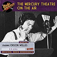 The Mercury Theatre on the Air audio book