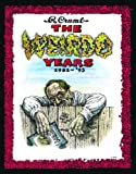 img - for The Weirdo Years by R. Crumb: 1981-'93 book / textbook / text book