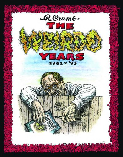 The Weirdo Years by R. Crumb: 1981-'93 (R Crumb Blues compare prices)