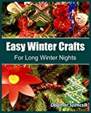Easy Winter Crafts For Long Winter Nights