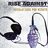 "Revolutions Per Minutevon ""Rise Against"""
