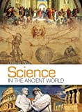 Science in the Ancient World by Dr. Jay Wile, Homeschool Science Textbook