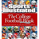 Sports Illustrated: The College Football Book ~ Rob Fleder