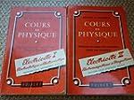 Cours de physique �lectricit� 2 vol.