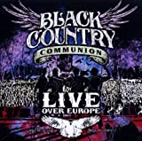 Live Over Europe Black Country Communion
