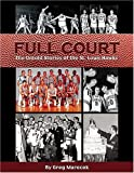 img - for Full Court: The Untold Stories of the St. Louis Hawks book / textbook / text book