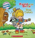 True Colors (Rainbow Brite)