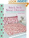 Stitch Style Sweet Dreams: Fabulous F...