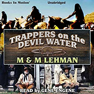 Trappers on the Devil Water Audiobook