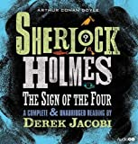 img - for The Sign of the Four: An Unabridged Reading by Sir Derek Jacobi (Sherlock Holmes) book / textbook / text book