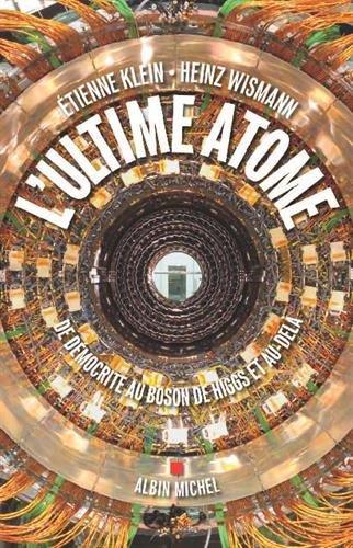 lultime-atome-de-democrite-au-boson-de-higgs-et-au-dela