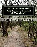 Oh Ryung Hon Taekwondo Black Belt Training Manual & Workbook