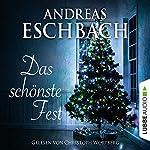 Das schönste Fest | Andreas Eschbach