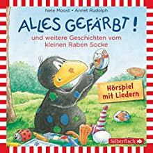Alles gefärbt! und weitere Geschichten vom kleinen Raben Socke Hörspiel von Nele Moost, Annet Rudolph Gesprochen von: Jan Delay