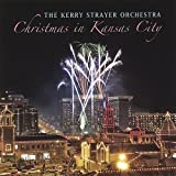 Christmas Comes But Once A ... - The Kerry Strayer Orchestra