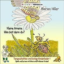 Kleine Ameise - Was bist denn du? Spaß und Lernen mit Wissi und Professor Knobel Hörbuch von Marion Hiller Gesprochen von: Conny Kailuweit