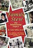 img - for Family Stew: Our Relationship Legacy book / textbook / text book