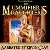 The Mummifier's Daughter: A Novel in Ancient Egypt | Nathaniel Burns