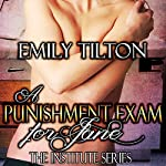 A Punishment Exam for Jane: The Institute Series | Emily Tilton