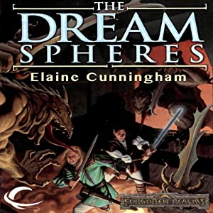 The Dream Spheres: Forgotten Realms: Songs & Swords, Book 5 | [Elaine Cunningham]