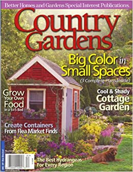Better homes and gardens country gardens summer 2008 Better homes and gardens current issue